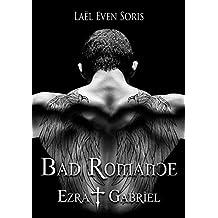 Bad Romance: Ezra & Gabriel (French Edition)