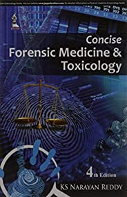 Concise Forensic Medicine & Toxico