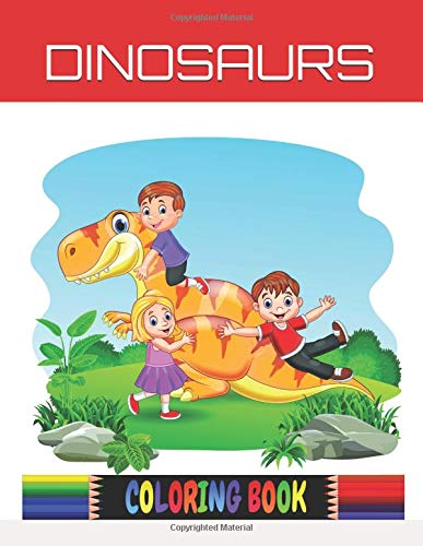 Dinosaurs Coloring Book: Coloring Book for Kids - Dinosaur Coloring Giant Book for Boys Girls Toddlers Preschoolers Kids 3-8 Dinosaur Books