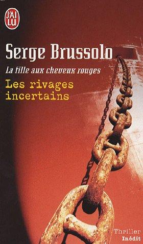 La fille aux cheveux rouges, Tome 2 : Les rivages incertains par Serge Brussolo
