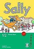 Sally - Ausgabe E für NRW - Englisch ab Klasse 1 - bisherige Ausgabe: 1./2. Schuljahr - Activity Book mit Audio-CD und Kartonbeilagen