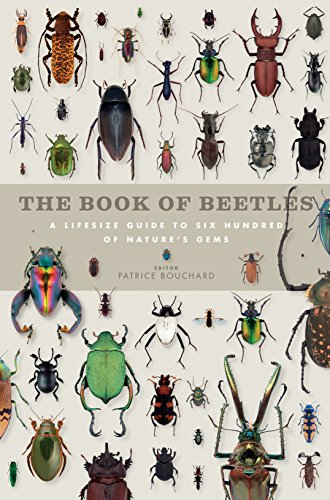 The Book of Beetles: A Life-Size Guide to Six Hundred of Nature's Gems (Book Of Series) por Patrice Bouchard