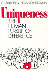 Uniqueness: The Human Pursuit of Difference (Perspectives in Social Psychology) by C.R. Snyder (1980-04-30)