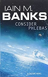Consider Phlebas: A Culture Novel (The Culture)