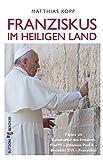 Franziskus im Heiligen Land: Päpste als Botschafter des Friedens: Paul VI. - Johannes Pauls II. - Benedikt XVI. - Franziskus