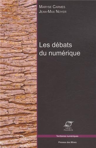 Les débats du numérique par Jean-Max Noyer