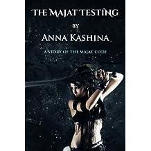The Majat Testing (The Majat Code)