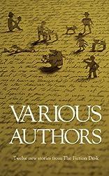Various Authors (The Fiction Desk Book 1)