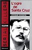 L'ogre de Santa Cruz