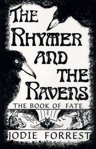 The Rhymer and the Ravens: The Book of Fate