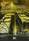 Código C.R.U.E.L. par Dashner