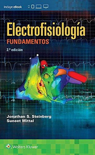 Electrofisiología. Fundamentos, 2e por Jonathan S. Steinberg