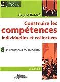 Construire les compétences individuelles et collectives - La compétence n'est plus ce qu'elle était