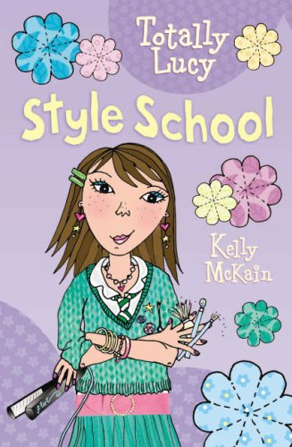 Style School: 1 (Totally Lucy)