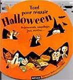 Tout pour reussir Halloween