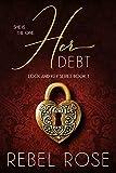 Her Debt (Lock and Key Series Book 1)