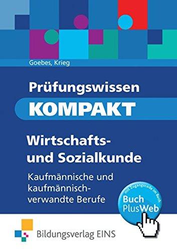 Prüfungswissen KOMPAKT: Wirtschafts- und Sozialkunde für kaufmännische und kaufmännisch-verwandte Berufe: Schülerband