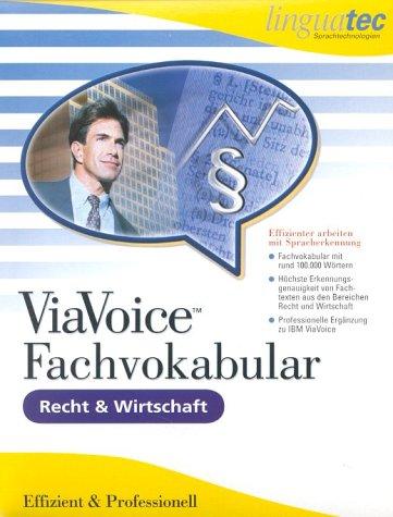 ViaVoice Fachvokabular Recht und Wirtschaft. CD- ROM für Windows 95/ 98/ NT/ ME/2000. Effizienter arbeiten mit Spracherkennung