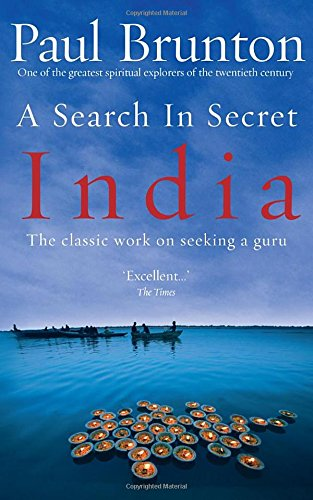 a-search-in-secret-india-the-classic-work-on-seeking-a-guru-the-classic-work-on-seeking-a-guru-by-on