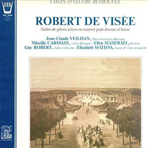 Robert de Visée, Suite de pièces mises en concert pour dessus et basse -