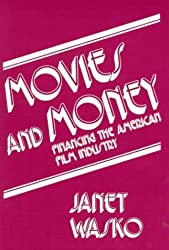 Movies and Money: Financing the American Film Industry