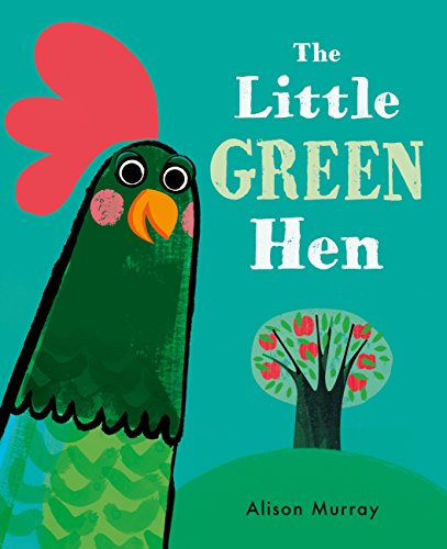 The Little Green Hen (English Edition)