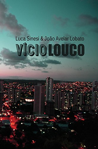 Luca Sinesi - Vício Louco. La prima avventura del detective Alfonso Scardicchio (2018)