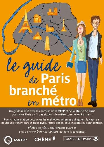 Le guide de Paris branché en métro