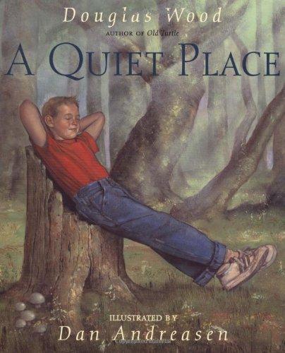 A Quiet Place por Douglas Wood