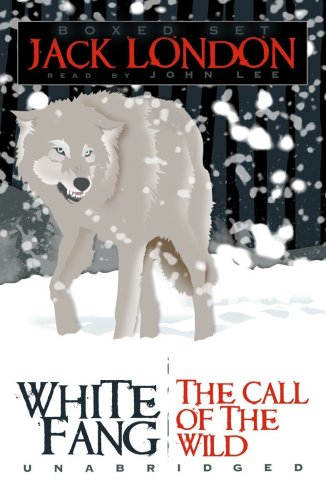 White Fang/The Call of the Wild