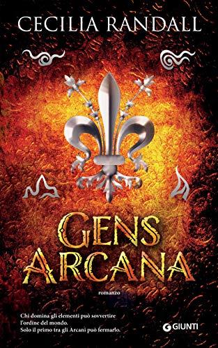 Gens Arcana (Istorie Arcane Vol. 1)