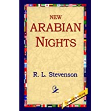 New Arabian Nights by Robert Louis Stevenson (2005-07-01)