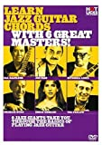 Hot Licks - Learn Jazz Guitar Chords With 6 Great Masters! [DVD]