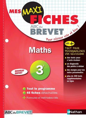 Mes MAXI Fiches Mathématiques 3ème