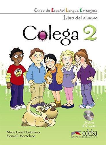 Colega. Libro del alumno-Quaderno de ejercicios. Per la Scuola elementare. Con 2 CD Audio. Con espansione online