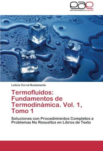 Termofluidos: Fundamentos de Termodinamica. Vol. 1, Tomo 1 por Corral Bustamante Leticia