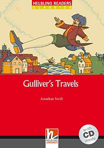 Gulliver's Travels con audio CD. Helbling Readers Red Series Level 3. A2