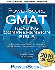 The PowerScore GMAT Reading Comprehension Bible: A comprehensive GMAT prep system for attacking GMAT Reading C