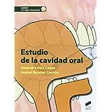 Estudio de la cavidad oral (Sanidad. G.S. Higiene Bucodental)