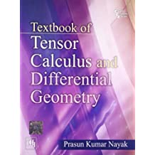 Textbook of Tensor Calculus and Differential Geometry