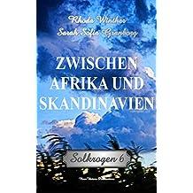 Solkrogen 6: Zwischen Afrika und Skandinavien