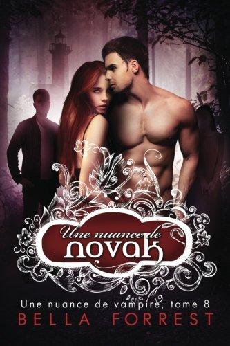 Une nuance de vampire 8: Une nuance de Novak par Bella Forrest