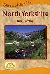 Drive and Stroll in North Yorkshire (Drive & Stroll)