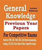 General Knowledge 2018: Previous Year Papers For Competitive Exams