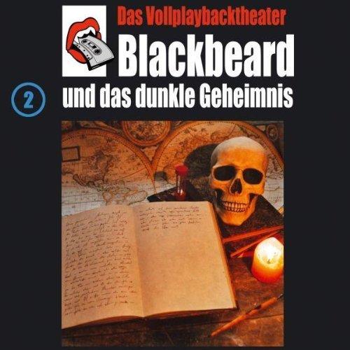 Preisvergleich Produktbild Blackbeard und das dunkle Geheimnis