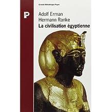 La Civilisation égyptienne
