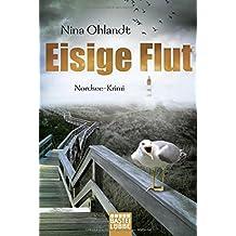 Eisige Flut: Nordsee-Krimi (Hauptkommissar John Benthien, Band 5)