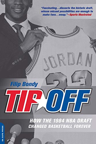 Tip-Off: How the 1984 NBA Draft Changed Basketball Forever -
