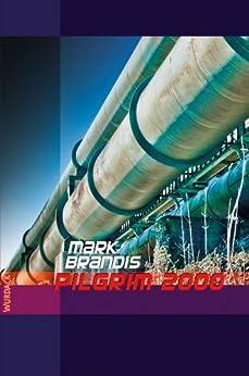 Mark Brandis - Pilgrim 2000 (Weltraumpartisanen 16)