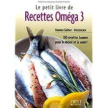 Le petit livre de recettes oméga 3